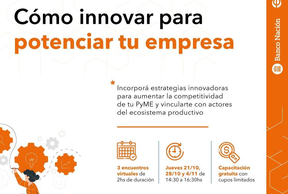 Cómo innovar para potenciar tu empresa